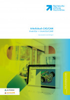 Konstruieren und Fertigen mit Inventor + InventorCAM