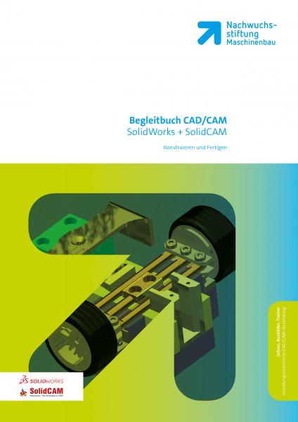 Konstruieren und Fertigen mit SolidWorks + SolidCAM